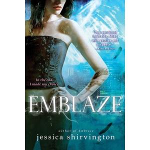 Emblaze by Jessica Shirvington